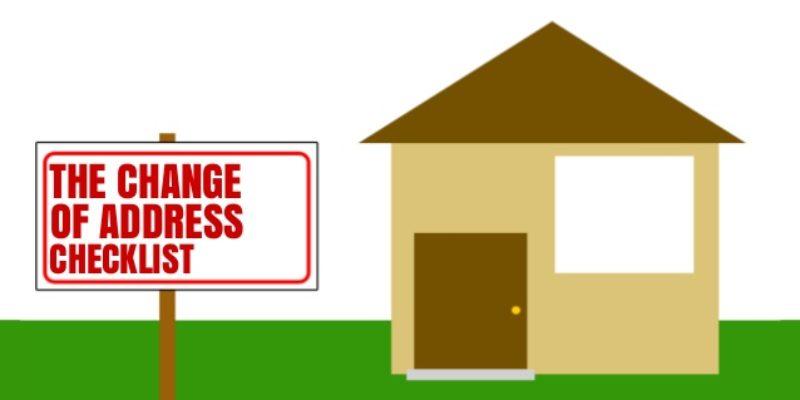 Checklist for changing address